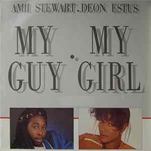 Amii Stewart & Deon Estus - My Guy, My Girl álbum