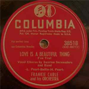 Frankie Carle And His Orchestra - Love Is A Beautiful Thing / Rue De Romance álbum