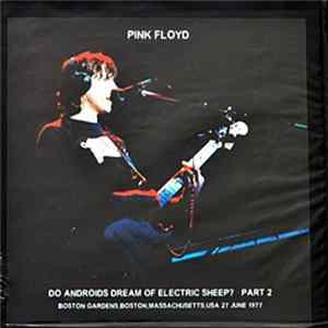 Pink Floyd - Do Androids Dream Of Electric Sheep? (Part Two) álbum