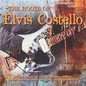 Various - The Roots Of Elvis Costello álbum